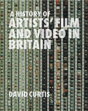 A History of Artists  Film and Video in Britain PDF