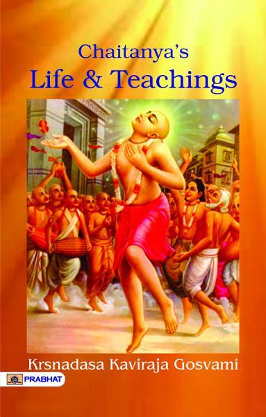 Chaitanya s Life And Teachings PDF