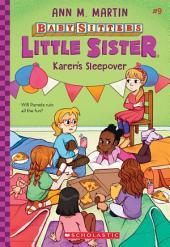 Karen's Sleepover (Baby-Sitters Little Sister #9)