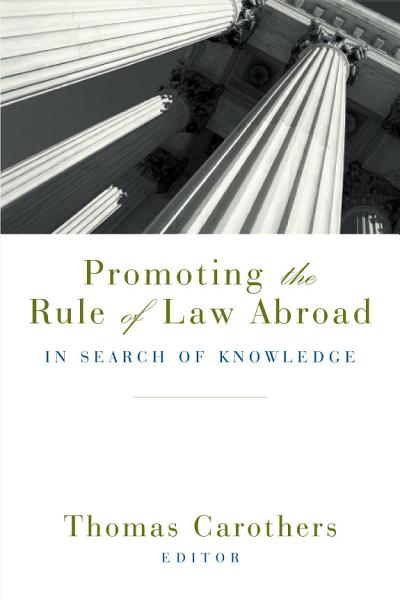 Download Promoting the Rule of Law Abroad Book