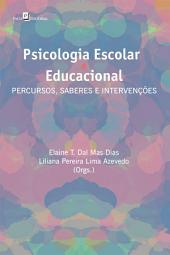 Psicologia escolar e educacional: Percursos, saberes e intervenções