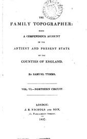 The family topographer: the antient and present state of the counties of England