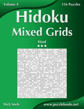 Hidoku Mixed Grids - Hard - Volume 4 - 156 Logic Puzzles