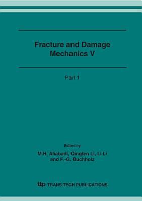 Fracture and Damage Mechanics V