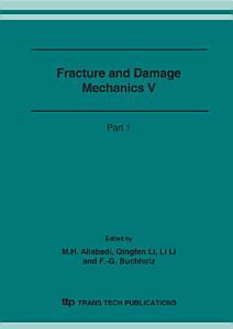 Fracture and Damage Mechanics V PDF