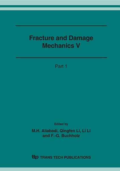 Fracture And Damage Mechanics V
