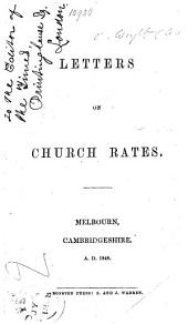 Letters on Church Rates [between A. C. Wright and W. Selwyn].