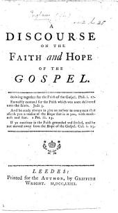 A discourse on the faith and hope of the Gospel