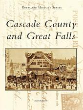 Cascade County and Great Falls