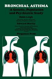 Bronchial Asthma: A Genetic, Population and Psychiatric Study