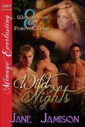 Wild Nights [Werewolves of Forever, Texas 8]