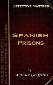 Spanish Prisons: Detective Masters