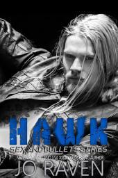 Hawk: Sex and Bullets 2
