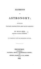 Elements of Astronomy, etc