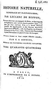Histoire naturelle generale et particuliere: Volume44