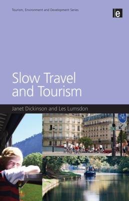 Slow Travel and Tourism PDF