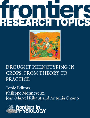 Drought phenotyping in crops  From theory to practice PDF
