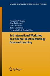 2nd International Workshop on Evidence-based Technology Enhanced Learning