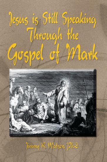 Jesus is Still Speaking Through the Gospel of Mark PDF