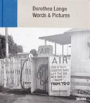 Dorothea Lange: Words and Pictures