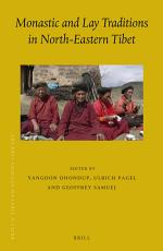 Monastic and Lay Traditions in North Eastern Tibet PDF