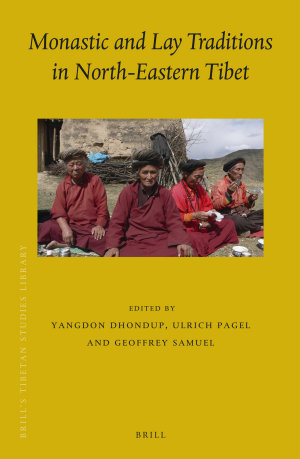 Monastic and Lay Traditions in North Eastern Tibet