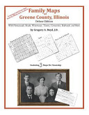 Family Maps of Greene County, Illinois, Deluxe Edition