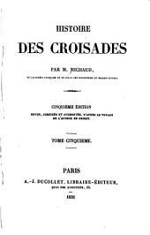Histoire des croisades: Volume5