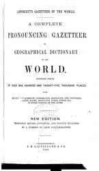 Lippincott S Gazetteer Of The World Book PDF