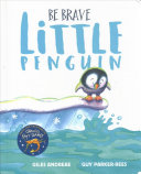Be Brave Little Penguin Board Book