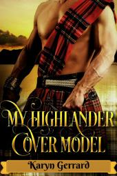 My Highlander Cover Model