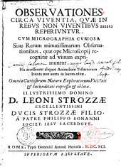 Observationes circa viventia quae in rebus non viventibus reperiuntur, cum micrographia curiosa...a Patre Philippo Bonanni,...