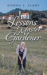 Lessons from the Master Gardener