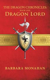 The Dragon Chronicles: Book One