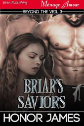 Briar's Saviors [Beyond the Veil 3]
