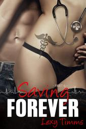 Saving Forever - Part 6: Medical Romance Series