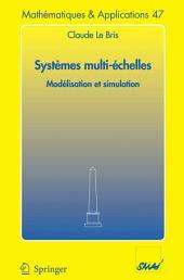 Systèmes multi-èchelles: Modélisation et simulation