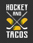 Hockey and Tacos Notebook - 4x4 Quad Ruled