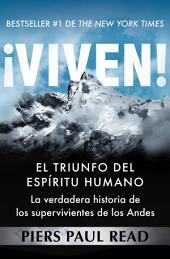 ¡Viven!: El triunfo del espíritu humano