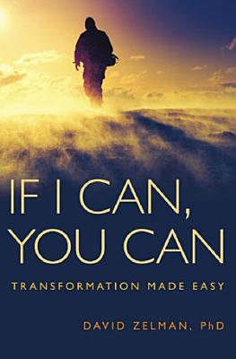 If I Can  You Can  Transformation Made Easy