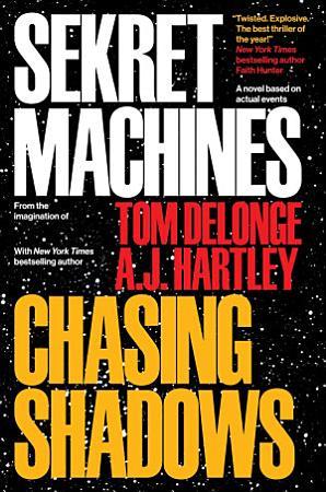 Sekret Machines Book 1  Chasing Shadows PDF