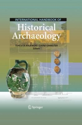 International Handbook of Historical Archaeology PDF