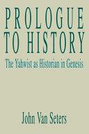 Prologue to History