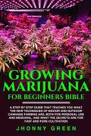Growing Marijuana For Beginners Bible Book PDF