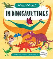 What s Wrong  In Dinosaur Times PDF