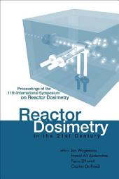 Reactor Dosimetry In The 21st Century - Proceedings Of The 11th International Symposium On Reactor Dosimetry