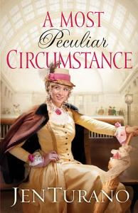 A Most Peculiar Circumstance  Ladies of Distinction Book  2  PDF