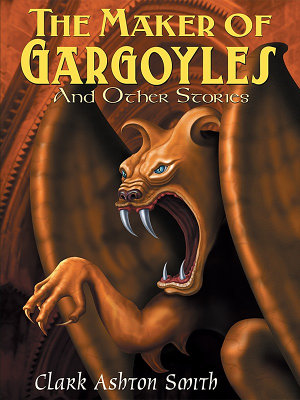 The Maker of Gargoyles and Other Stories PDF