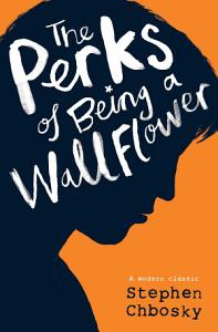 The Perks of Being a Wallflower YA edition Book