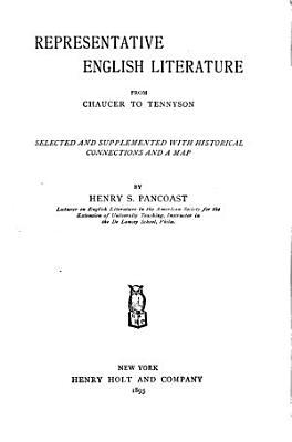 Representative English Literature from Chaucer to Tennyson PDF